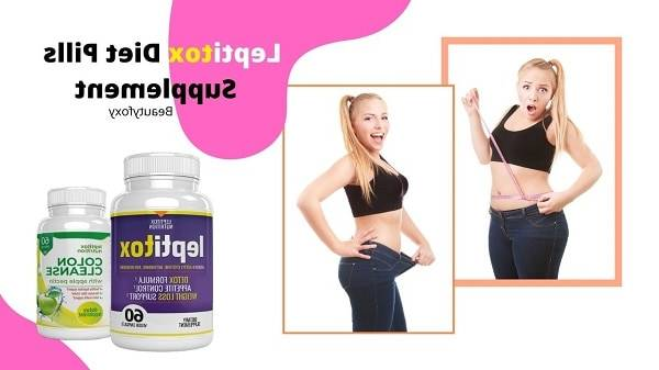 ll ▷ Leptitox : Leptitox - Weight Loss Pills Price, Ingredients, Results & How [2020]