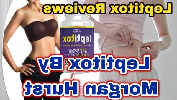 ▷ Leptitox : Leptitox Best Weight Loss Dietary Supp - Review [Limited]