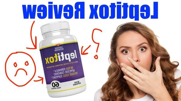 ✓ Leptitox : Leptitox Reviews - Does Solution Really Work? [2020]