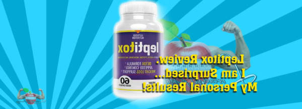 ▷ Leptitox : Leptitox supplement review [Limited]
