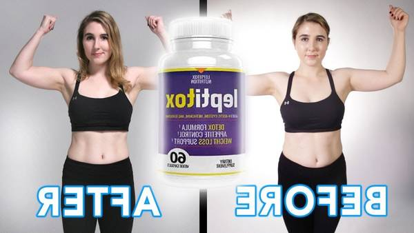🥇 Leptitox : Leptitox Review: Does This Pills Help To Lose Weight Without [Updated June 2020]