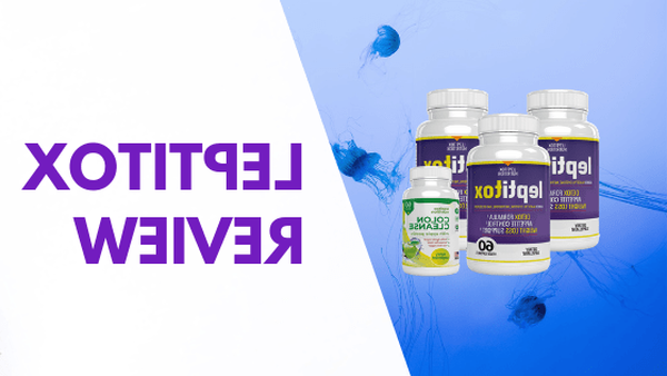 Leptitox Supplement Leptin Review - Read This Before You