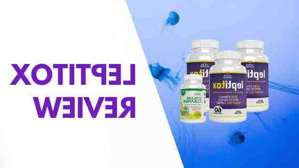 🔥 Leptitox : Leptitox Supplements to help suppress cravings, detox [Updated 2020]