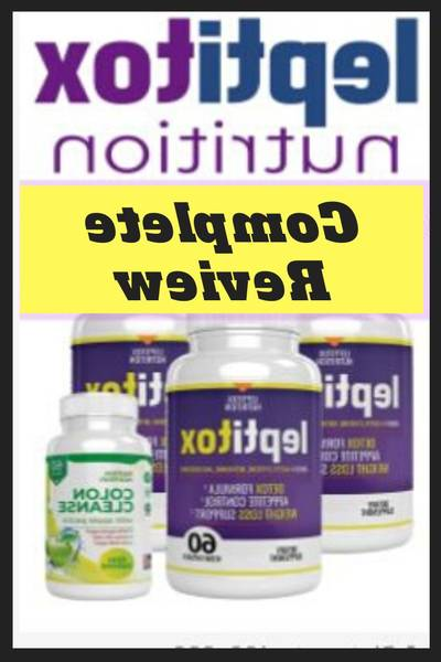 Leptitox - Weight Loss Pills Price, Ingredients, Results & How