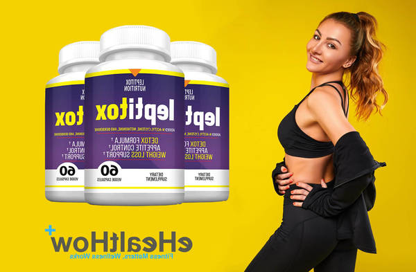 ▷ Leptitox : Leptitox Exposed! Read This Before Buying Weight supplements [Updated 2020]