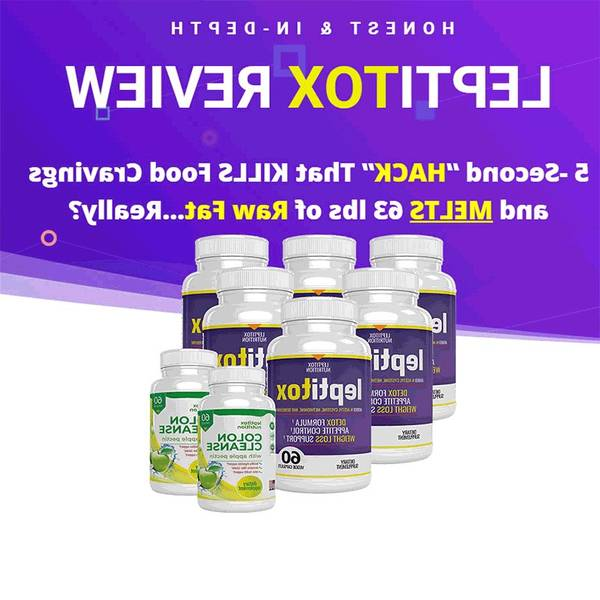 Leptitox Review 2020 - How Good Is This Supplement?