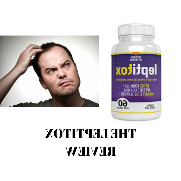 ✓ Leptitox : Leptitox Review | Can Nutrition help you to lose weight? [Updated 2020]